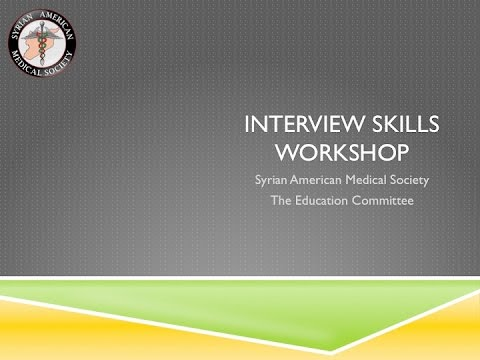 Interview Skills Workshop - Residency MATCH 2017