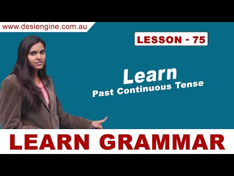 Lesson- 75 Learn Past Continuous Tense   Learn English Grammar   Desi Engine India