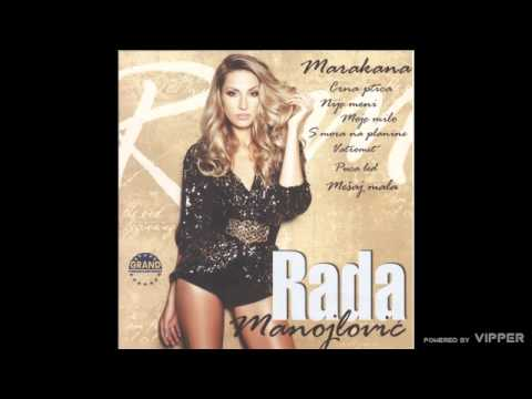 Rada Manojlovic - Mesaj, mala (Duet Sasa Matic) - (Audio 2011)
