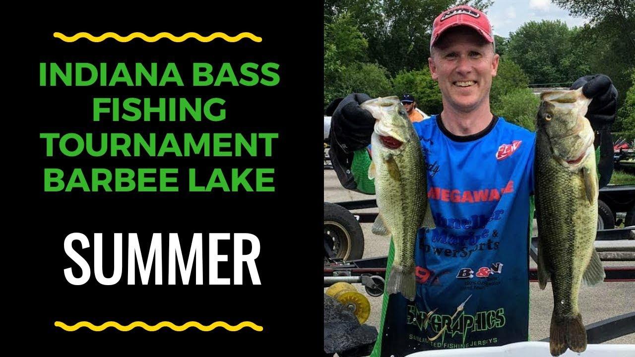 2019 Indiana Bass Fishing Tournament Barbee Lake