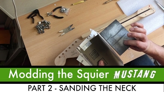 Modding the Mighty Bullet Mustang Part 2 -  Sanding the Neck