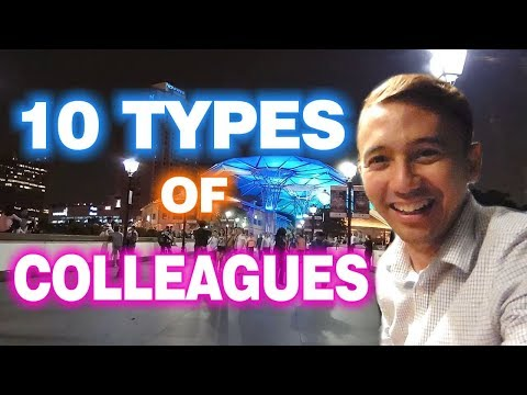 10 Types Of Colleagues | What Type Of Colleague Are You?