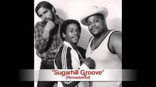 Sugarhill Gang - Sugarhill Groove