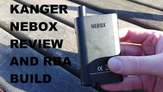 KANGER NEBOX review and Quick easy build. Good pocket vape