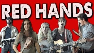 RED HANDS - Walk off the Earth thumbnail