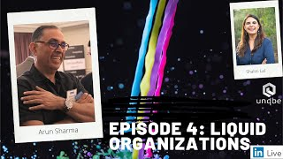 Future of Work Show Ep.4: Liquid Organisations