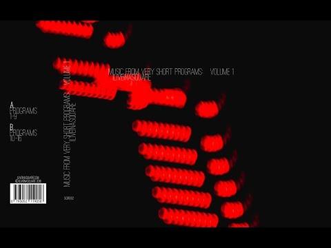 ILIVEINASQUARE - Music From Very Short Programs: Volume 1 - (FULL ALBUM)