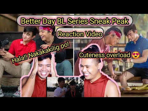 ( Cuteness Overload ) Better Day BL Series Sneak Peak - Reaction and Commentary Video | Vlog #103