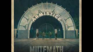 Watch Mutemath Armistice video