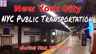 New York City (NYC) | Public Transportation Guide - Getting Around | Travel Guide | Episode# 2