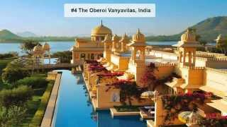 World's Top 10 Luxury Hotels