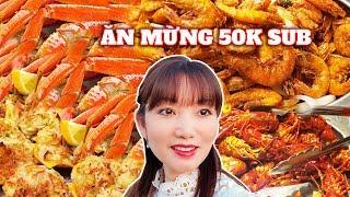 Ăn Buffet Cua Tuyết Thả Ga - Crawfish- Sò Điệp Nướng- Ăn Mừng 50K Subs- Cuộc Sống Mỹ #88