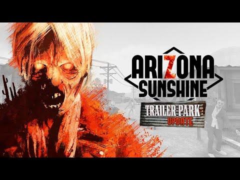 Arizona Sunshine - Trailer Park