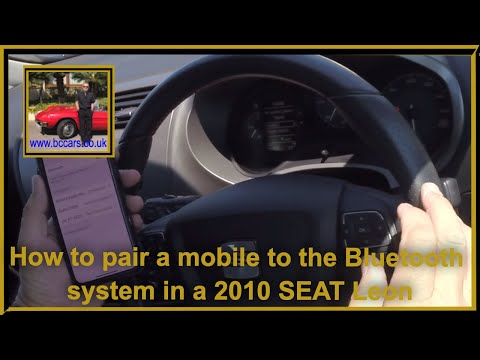 How To Pair A Mobile To The Bluetooth System In A 2010 SEAT Leon