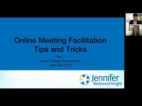 Online Meeting Facilitation Tips & Tricks, Part 1 (Webinar)