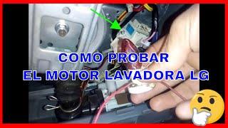 COMO PROBAR DRAIN MOTOR LAVADORA LG