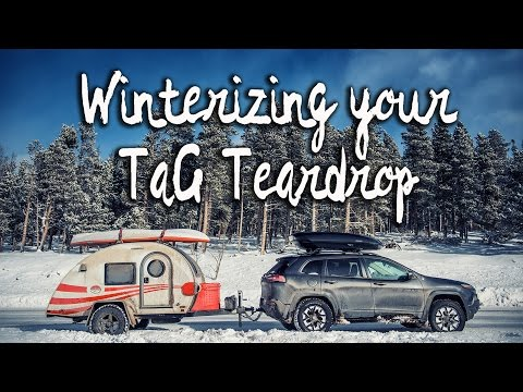 Vlog #10: An unconventional way to winterize your T@G Teardrop