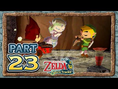 The Legend of Zelda Spirit Tracks - Part 23 - Fire Sanctuary