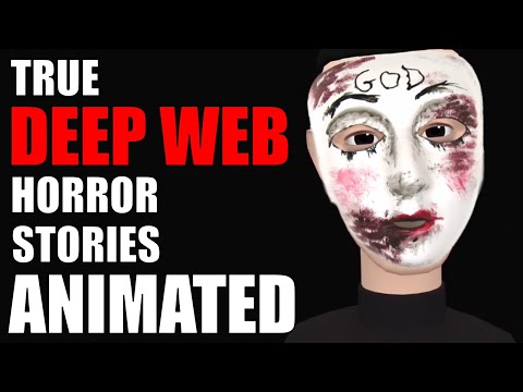 True Deep Web Horror Stories Animated