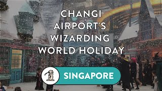 A Wizarding World Holiday at Changi Airport with Harry Potter and Fantastic Beasts
