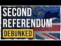 A Second Referendum - Debunked