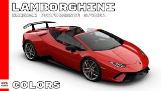 Lamborghini Huracan Performante Spyder Colors