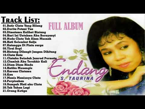 lagu terbaik - Endang S Taurina Full Album || Lagu Tembang Kenangan Terbaik Sepanjang Masa ||