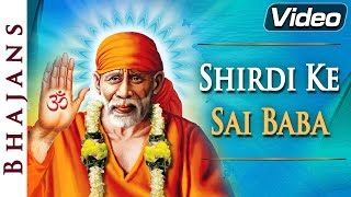 Shirdi Ke Sai Baba | Sai Songs | Popular Hindi Devotional Songs