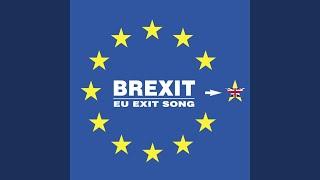 Brexit (Eu Exit Song)