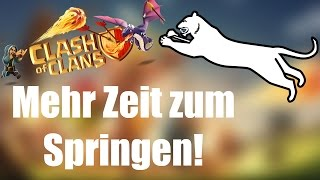 MEHR ZEIT ZUM SPRINGEN: Ich hüpfe gern! ✭ Clash of Clans [deutsch / german]