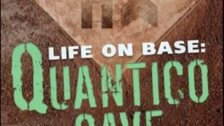 Life On Base: Quantico Cave Trailer