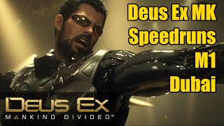 Deus Ex Mankind Divided - Dubai - Speedrun - 4:10
