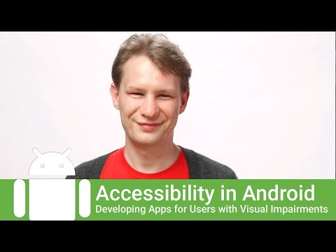 Developing Accessible Apps for Blind and Visually-Impaired Users