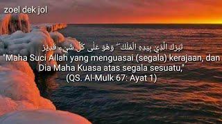 Ustadz Hanan Attaki Lc Al-Qur'an Surat Al-Mulk ayat 1-30