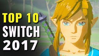 Top 10 Best Nintendo Switch Games of 2017