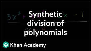 Synthetic division | Polynomial and rational functions | Algebra II | Khan Academy
