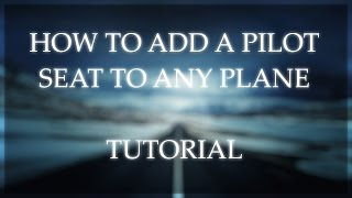 How to add a pilot seat to ANY plane on ROBLOX - Tutorial