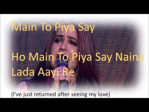Piya Se Naina Song Lyrics
