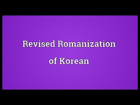 Revised Romanization of Korean Meaning