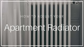 Apartment Radiator Heater - How to Turn On and Off