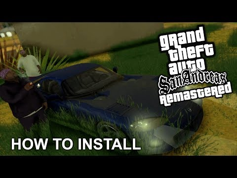 How To Install GTA San Andreas Remastered (PC) - HD Textures And HD Graphics