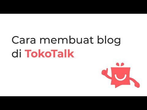 cara-membuat-blog-di-tokotalk