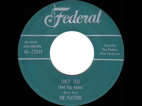 1st RECORDING OF: Only You - Platters (1954 Federal version) - YouTube
