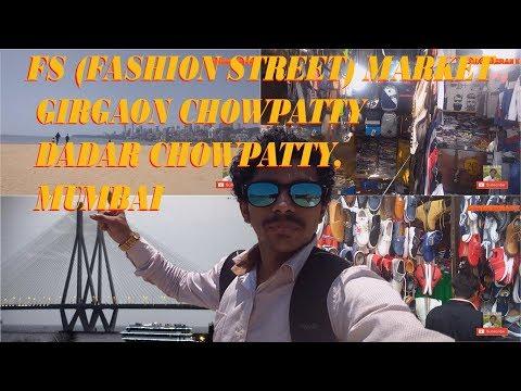 FASHION STREET MUMBAI, GIRGAON / DADAR CHOWPATTY  vlog 2018