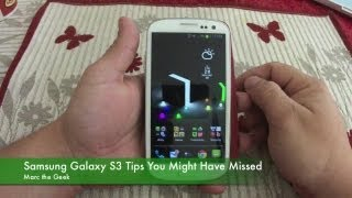 Samsung Galaxy S3 Tips You Might Have Missed
