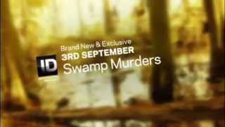 SWAMP MURDER Promo Discovery ID Piers Gibbon voiceover Thumbnail