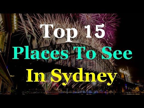 Sydney Australia - Top 15 Tourist Attractions