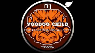 Voodoo Child - The Light (Original Mix)