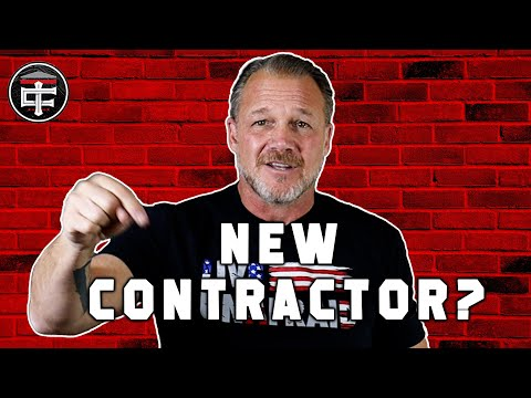ADVICE FOR NEW CONTRACTORS: 5 Tips for Contractors Just Starting Out