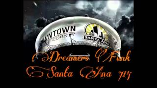 THE RIGHT NIGHT  FUNK DREAMS  ORANGE AVE FUNK! SANTA ANA STILO